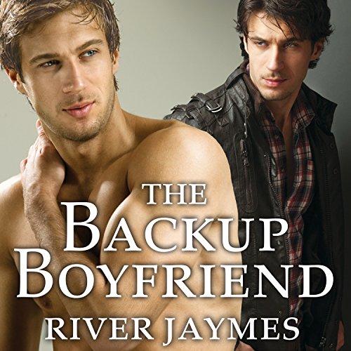 The Backup Boyfriend: Boyfriend Chronicles Series, Book 1