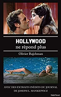 Hollywood ne répond plus par Olivier Rajchman
