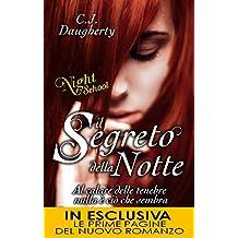 Il segreto della notte. Night school (Italian Edition)