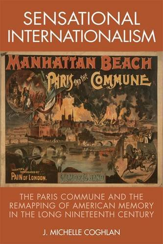 sensational-internationalism-the-paris-commune-and-the-remapping-of-american-memory-in-the-long-nine