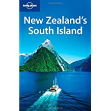 New Zealand South Island (Lonely Planet New Zealand's South Island)