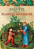enquete sur les plantes magiques