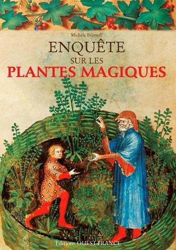 Enquete Sur les Plantes Magiques par Bilimoff/Michele