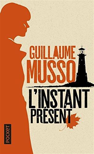 L'Instant présent par Guillaume MUSSO