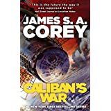 Caliban's War: Book 2 of the Expanse (English Edition)