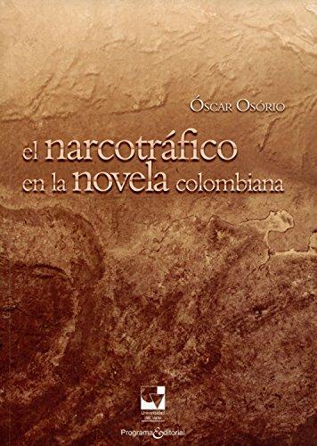 El narcotráfico en la novela colombiana (Libros de investigación nº 1)