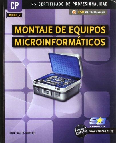 Montaje de equipos microinformáticos (MF0953_2) (Certific. Profesionalidad)
