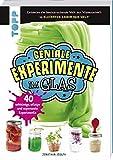 Geniale Experimente im Glas: 40 schleimige