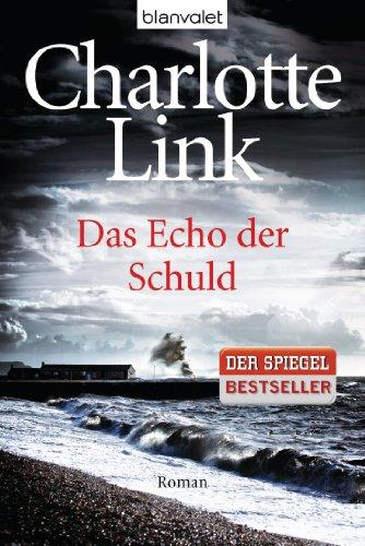 Buchseite und Rezensionen zu 'Das Echo der Schuld: Roman' von Charlotte Link