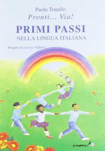 Primi passi nella lingua italiana (Pronti... via!)