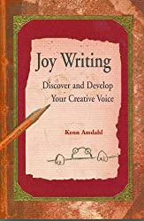 Joy Writing: Discover and Develop Your creative voice (English Edition)