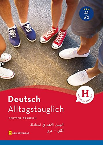 Alltagstauglich Deutsch: الجمل الأهم في المحادثة / Buch mit MP3-Download