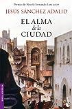 Libros PDF El alma de la ciudad Novela historica (PDF y EPUB) Descargar Libros Gratis