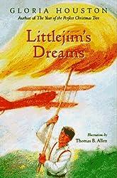 Littlejim's Dreams