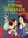 Mystères à Versailles, tome 1 : Le secret de Margot par Baussier