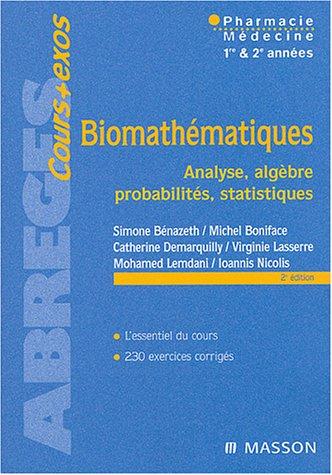 Biomathématiques : Analyse - Algèbre - Probabilités - Statistiques