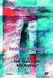 Flensburger Hefte Nr. 87: Individualität: Ich sein oder Ich haben?