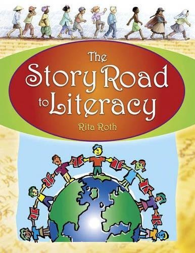 The Story Road to Literacy (English Edition) PDF Books