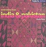 Telecharger Livres Embroidery from India and Pakistan Edition en langue anglaise (PDF,EPUB,MOBI) gratuits en Francaise