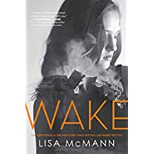 Wake (Wake Trilogy Book 1) (English Edition)
