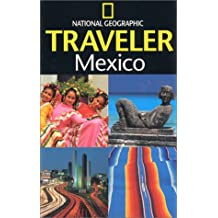 National Geographic Traveler: Mexico