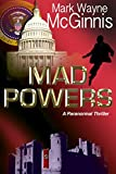 Mad Powers (Tapped In Book 1) by Mark Wayne McGinnis