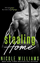 Stealing Home by Nicole Williams (2016-07-05)