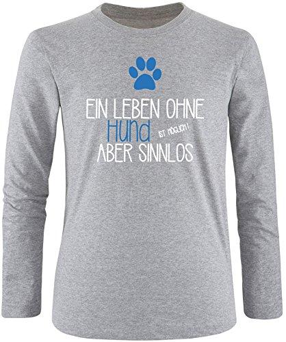 EZYshirt® Ein Leben ohne Hund ist möglich ! Aber sinnlos Herren Longsleeve Grau/Weiss/Blau