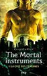 The Mortal Instruments, tome 1 : La cité des ténèbres : La coupe mortelle  par Clare