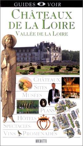 Guide Voir : Châteaux de la Loire