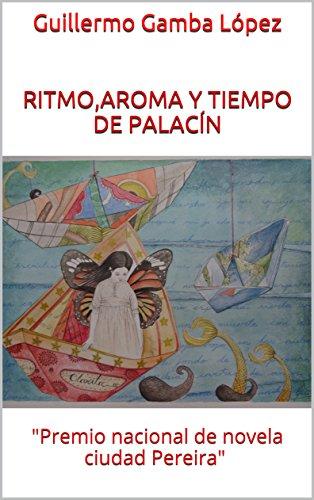 Descargar libro Ritmo,aroma y tiempo de palacín epub gratis