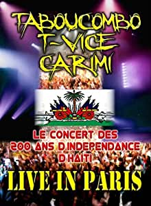 Tabou Combo/T-Vice/Carimi Live In Paris