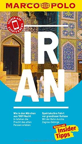MARCO POLO Reiseführer Iran: Reisen mit Insider-Tipps. Inkl. kostenloser Touren-App und Event&News