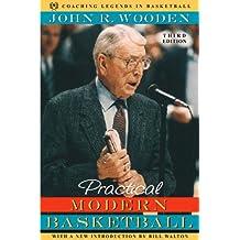 Practical Modern Basketball (Coaching Legends in Basketball)