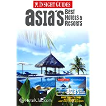 Asia's Best Hotels & Resorts [With Loyalty Card] (Insight Guide Asia Best Hotels)