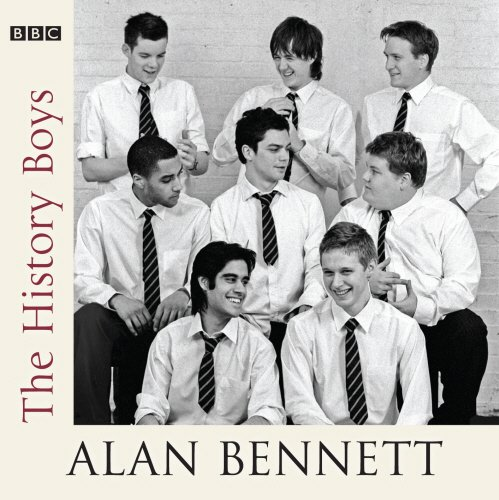 The History Boys (BBC Audio) - Cast Contemporary Collection Single