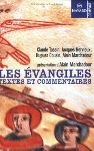 Les Evangiles. Textes et commentaires par Hugues Cousin