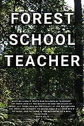 Forest School Teacher: 6