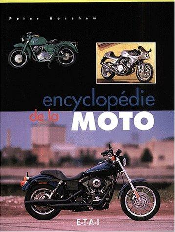 Encyclopédie de la moto par Peter Henshaw