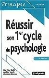 Réussir son 1er cycle de psychologie