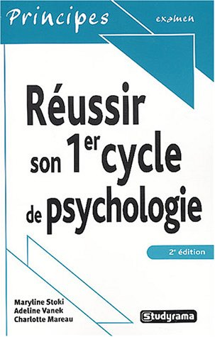Réussir son 1er cycle de psychologie