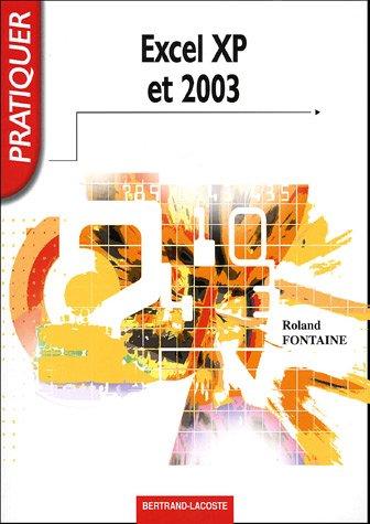 Pratiquer Excel XP et 2003