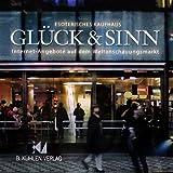 Glück & Sinn, 1 CD-ROM Esoterisches Kaufhaus. Internet-Angebote auf dem Weltanschauungsmarkt. Für Windows 95/98/NT -