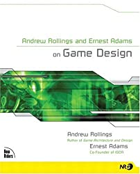 Andrew Rollings and Ernest Adams on Game Design (New Riders Games)