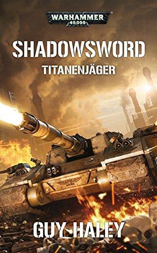 Warhammer 40.000 - Shadowsword: Titanenjäger