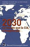 le monde en 2030 celui que la cia n imagine pas