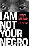I Am Not Your Negro - Édition française - Format Kindle - 9782221215982 - 7,99 €