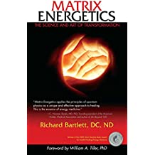 Matrix Energetics: The Science and Art of Transformation (English Edition)