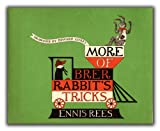 More of Brer Rabbit's Tricks 1st Edition