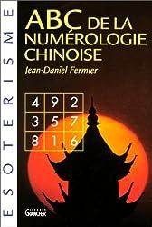 ABC de la numérologie chinoise de Lo-Chou